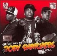 Return Of The Body Snatchers  This 50 Cent Vol. 1