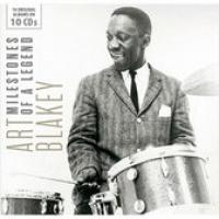 Art Blakey: Milestones Of A Legend