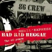 Bad Bad Reggae  Menil Express  The Oi! Years