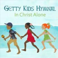 Getty Kids Hymnal: In..