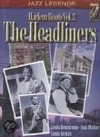 The Headliners: Harlem Roots, Vol. 2