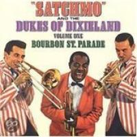 Satchmo & The Dukes Of Dixieland Vol.1