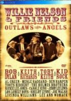 Willie Nelson & Friends  Outlaws And Angels