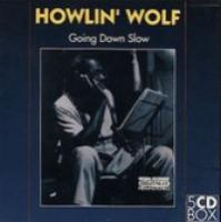 Going Down Slow  Howlin' Wolf