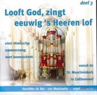 Looft God zingt des Heeren 3