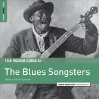The Blues Songsters, The Rough Guide