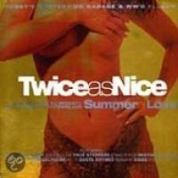 Twice As Nice Vol. 2: Summer Of Love