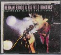 Herman Brood & His Wild Romance ‎– Saturday Night 1975  1984