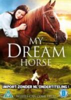 My Dream Horse [DVD]
