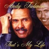 Andy Tielman  That's My Life