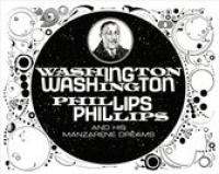 Washington Phillips..