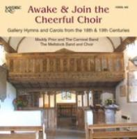 Awake & Join The Cheerful Choir