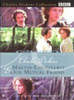 Charles Dickens  Martin Chuzzlewit & Our Mutual Friend