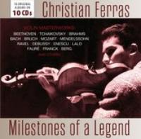 Christian Ferras: Milestones Of A Legend