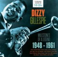 Dizzy Gillespie: Milestones Of A Legend