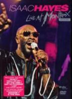 Isaac Hayes  Live At Montreux 2005