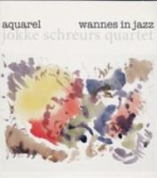Aquarel. Wannes In Jazz