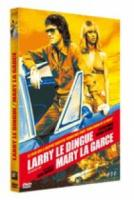 Larry Le Dingue Mary La Garce (Dirt