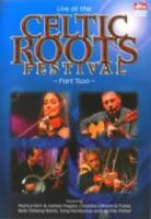 Celtic Roots Festival, Vol. 2