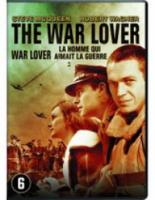 WAR LOVER, THE (HOMME QUI AIMAIT LA GUERRE, L')