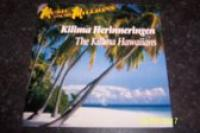 The kilima Hawaiians  Kilima herinneringen
