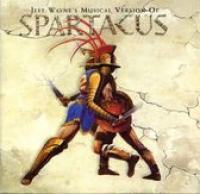Jeff Wayne's musical version of Spartacus