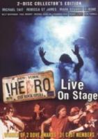 Hero: The Rock Opera: Live on Stage