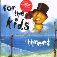 For The Kids Vol.3