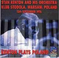 Kenton Plays Poland