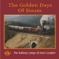 Golden Days Of Steam
