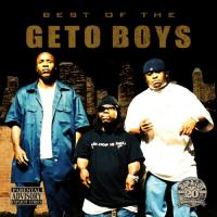 Best Of The Geto Boys