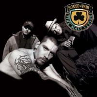 House Of Pain (Fine..