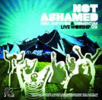 Live 2009: Not Ashamed