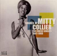 Shades Of Mitty Collier