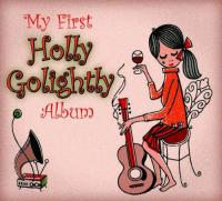 My First Holly Golightly