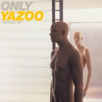 Only Yazoo  The Best Of