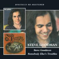 Steve Goodman|Somebody..