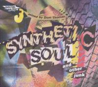 Synthetic Soul & Other..