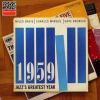 1959:Jazz'S Greatest Year