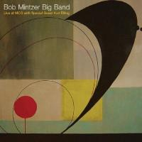 Bob Mintzer Big Band Live
