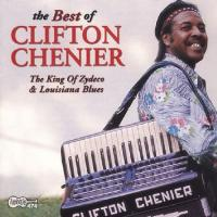 Clifton Chenier  Best Of