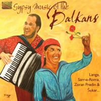 Gypsy Music Of The Balkan