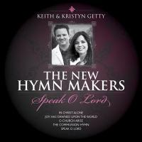 New Hymnmakers: Speak O Lord