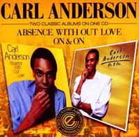 Absence Without Love|On  & On