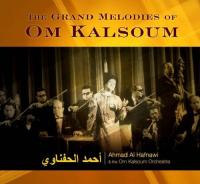 Grand Melodies Of Om  Kalsoum