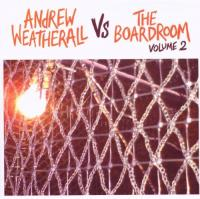 Andrew Weatherall vs.The Board