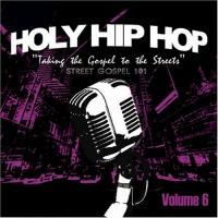 Holy Hip Hop: Street Gospel 101