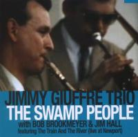 Jimmy Giuffre Trio: Swamp People