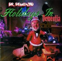 Dr. Demento: Holidays In Dementia