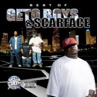 Best Of The Geto Boys  And Scarface